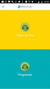 Aqui vc tem as opções de ouvir ao vivo ou ouvir as reprises